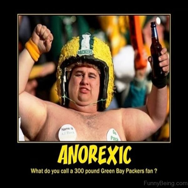 Anorexic What Do You Call A 300 Pound