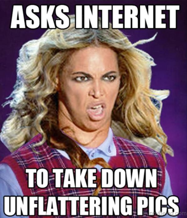 Asks Internet To Take Down 600x699 50 funny beyonce memes