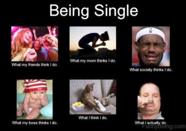 Being Single What I Actually Do