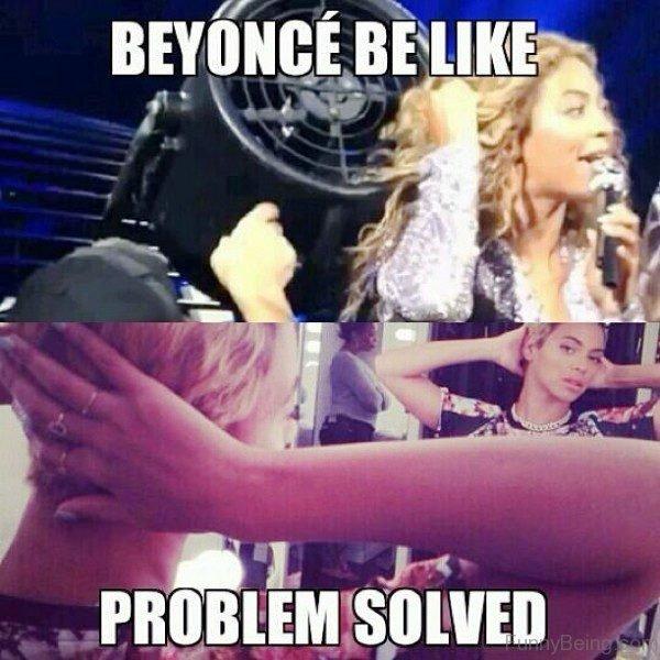 Beyonce Be Like
