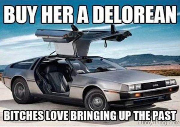 Buy Her A Delorean