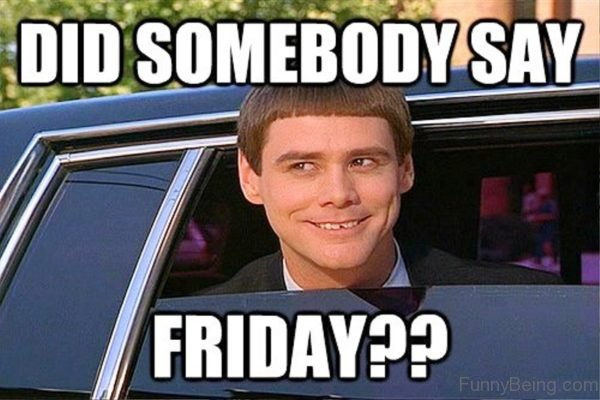 Leaving Work On Friday Meme Funny : Crazy friday memes