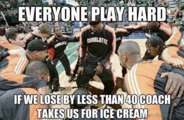 Everyone Play Hard
