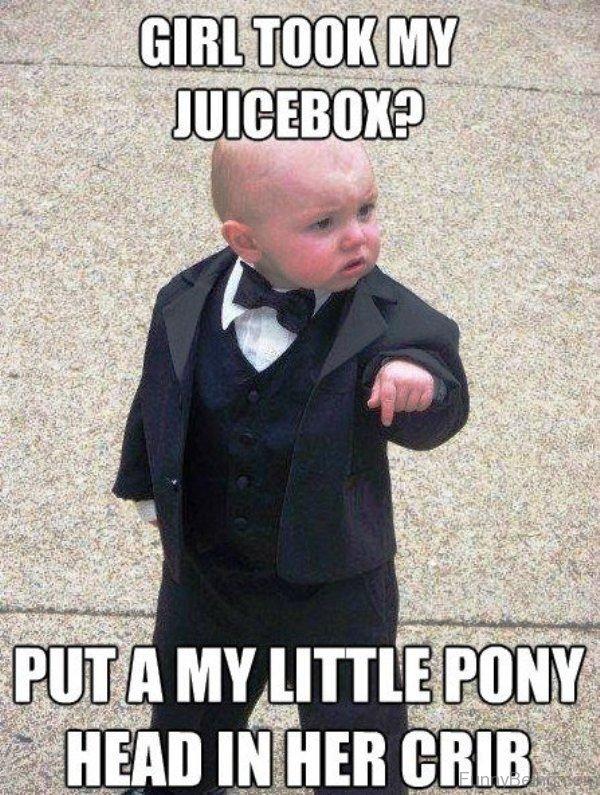 Girl Took My Juicebox