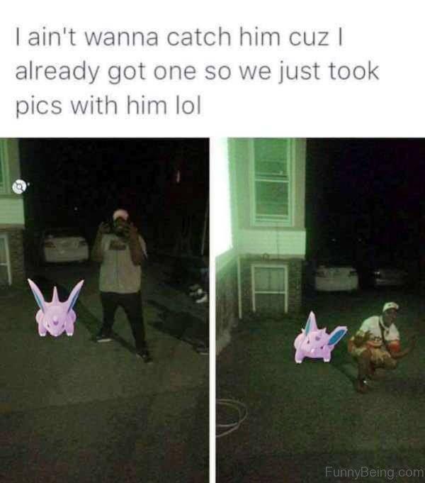 I Ain't Wanna Catch Him