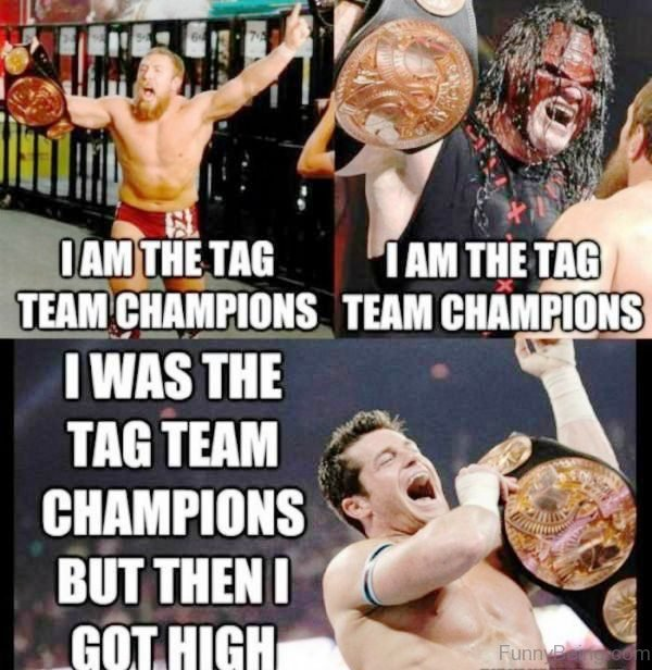 I Am The Tag Team Champions