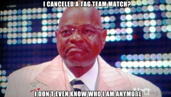 I Canceled A Tag Team Match