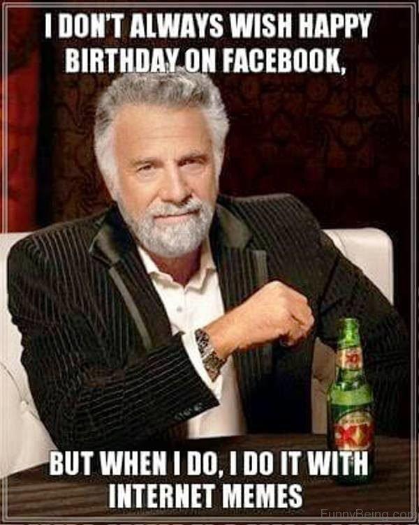 I Don't Always Wish Happy Birthday