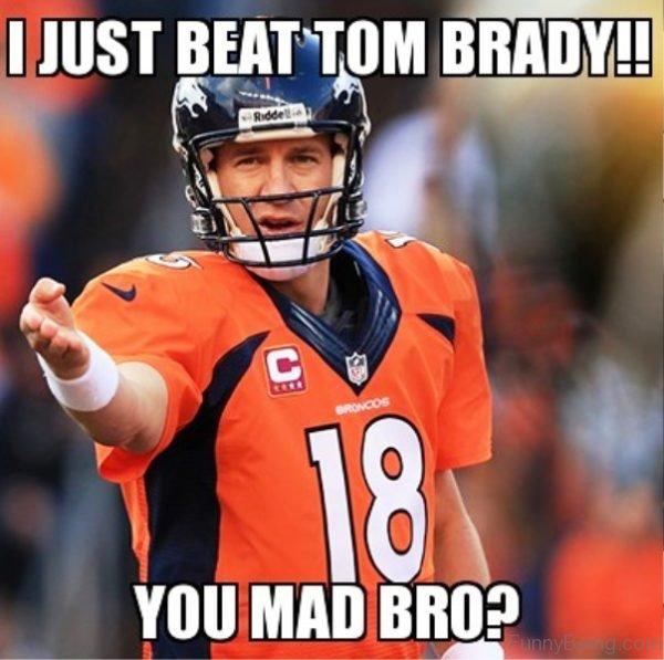 I Just Beat Tom Brady