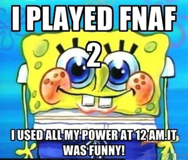 I Played FNAF