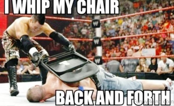 I Whip My Chair