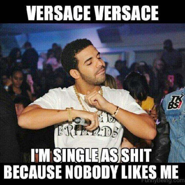 I'm Single As Shit