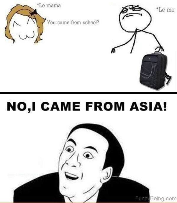 No, I Came From Asia