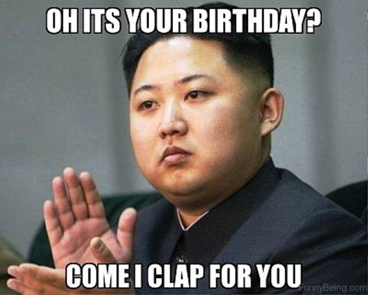 Oh Its Your Birthday 52 ultimate birthday memes