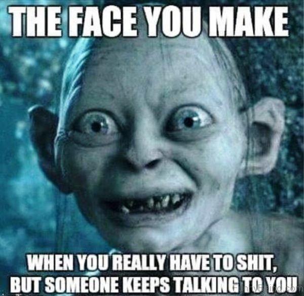 The Face You Make