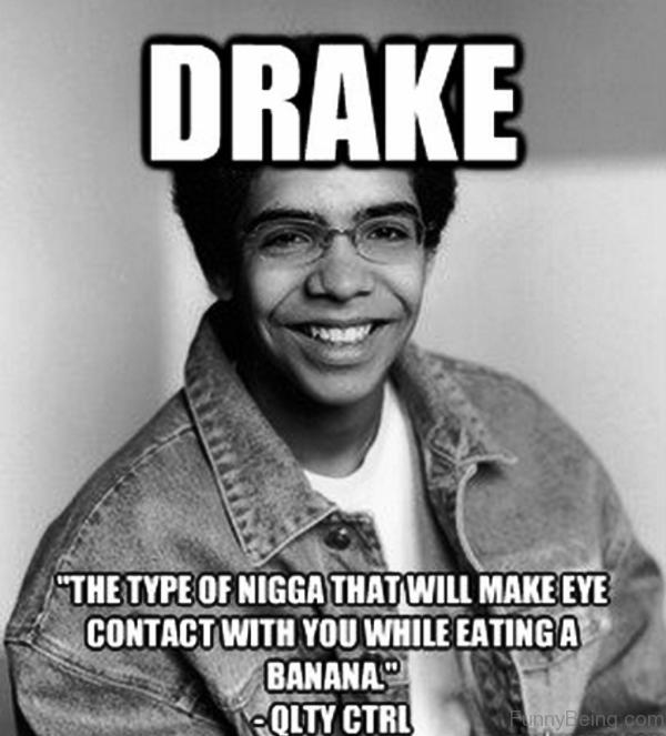 The Type Of Nigga That Will Make Eye