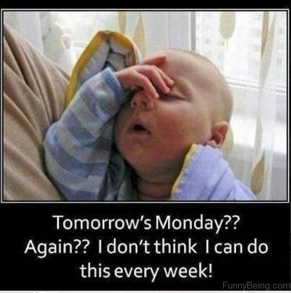 Tomorrow's Monday