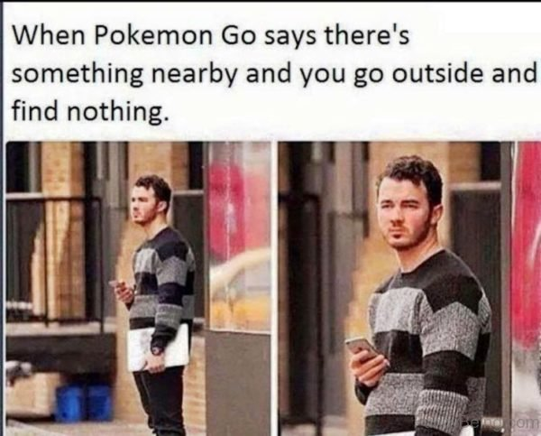 When Pokemon Go Says There's Something