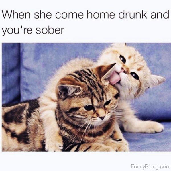 When She Come Home Drunk