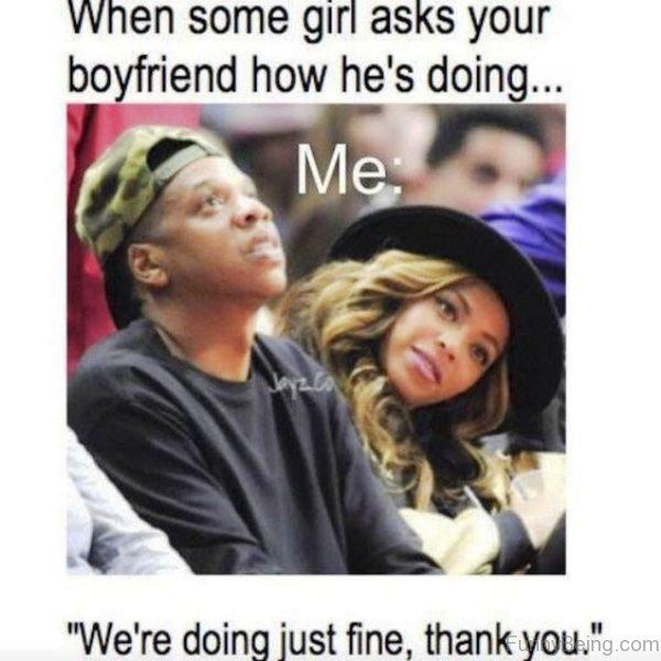 When Some Girl Asks Your Boyfriend