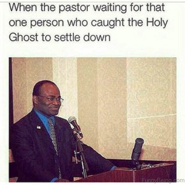 When The Pastor Waiting For That