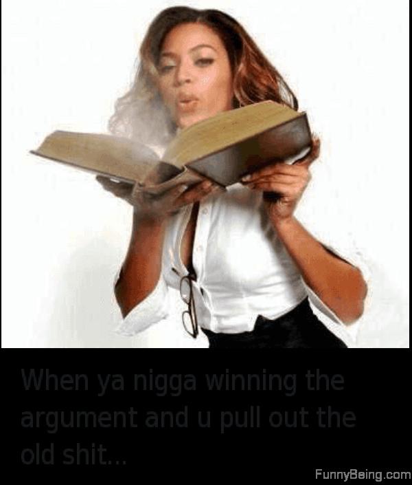 When Ya Nigga Winning The Argument