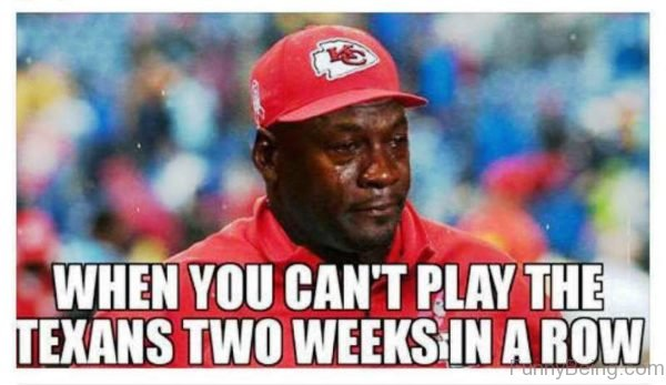 When You Can't Play The Texans