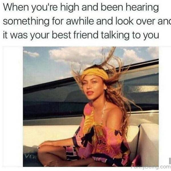 When You're High And Been Hearing