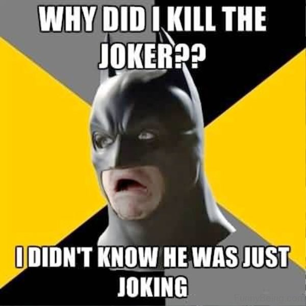 Why Did I Kill The Joker