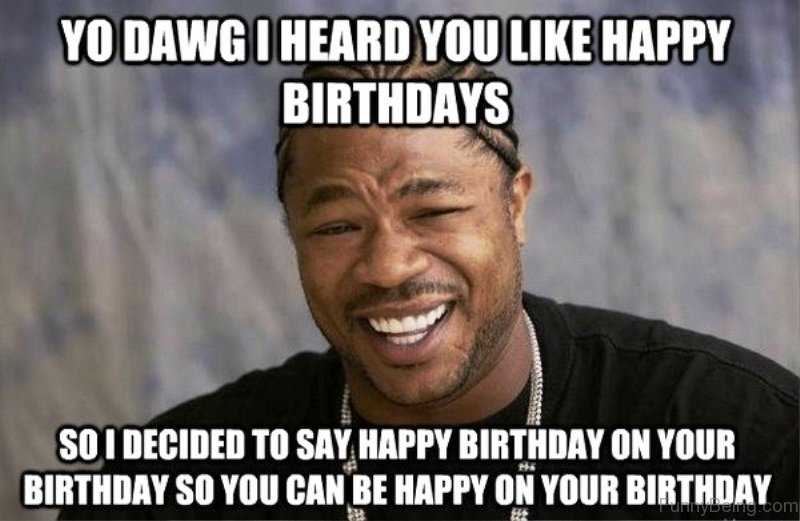 Funny Memes For Your Wife : Ultimate birthday memes