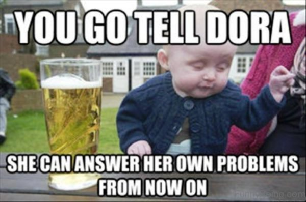 You Go Tell Dora