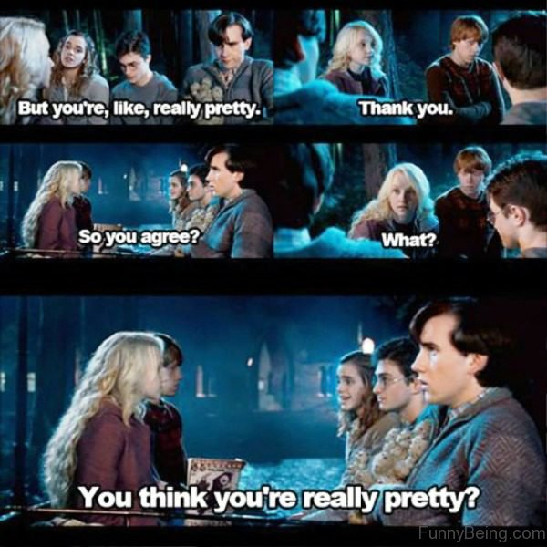 You Think You're Really Pretty