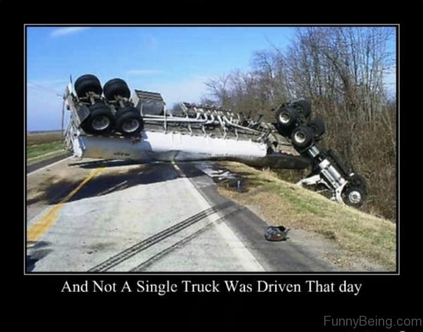 And Not A Single Truck Was Driven That Day