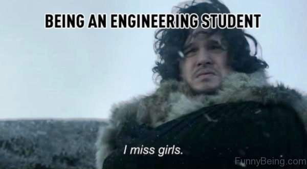 Being An Engineering Student