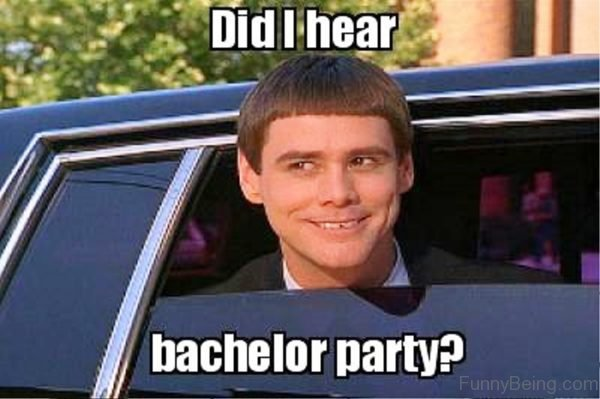 Did I Hear Bachelor Party
