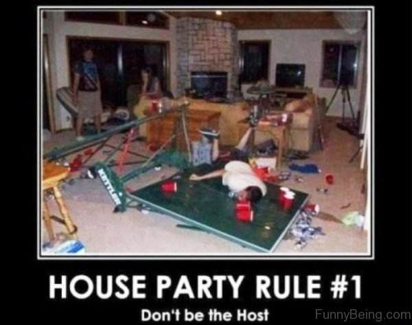 House Party Rule No.1