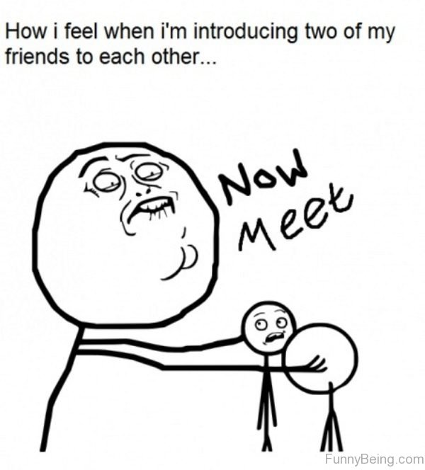 How I Feel When Im Introducing