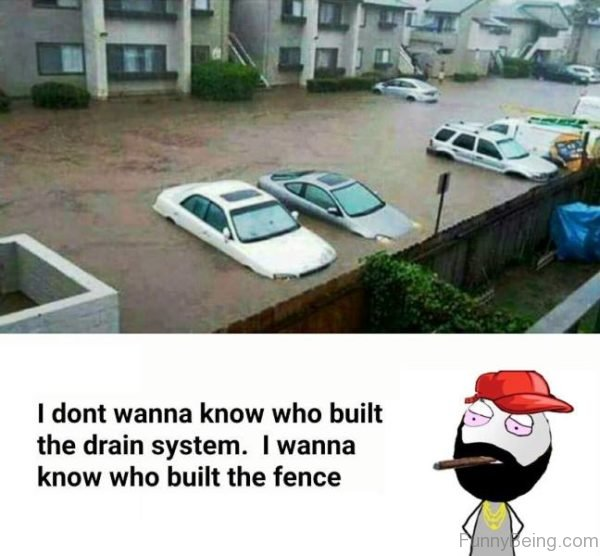 I Don't Wanna Know Who Built Drain System
