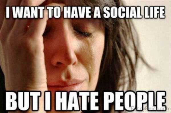 I Want To Have A Social Life