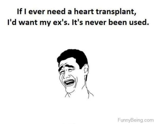 If I Ever Need A Heart Transplant