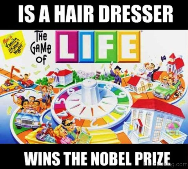 Is A Hair Dresser Wins The Noble Prize