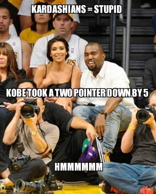 Kardashians Stupid