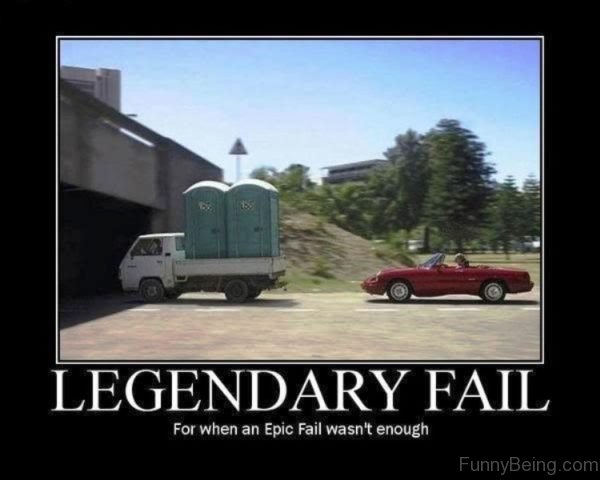 Legendary Fail