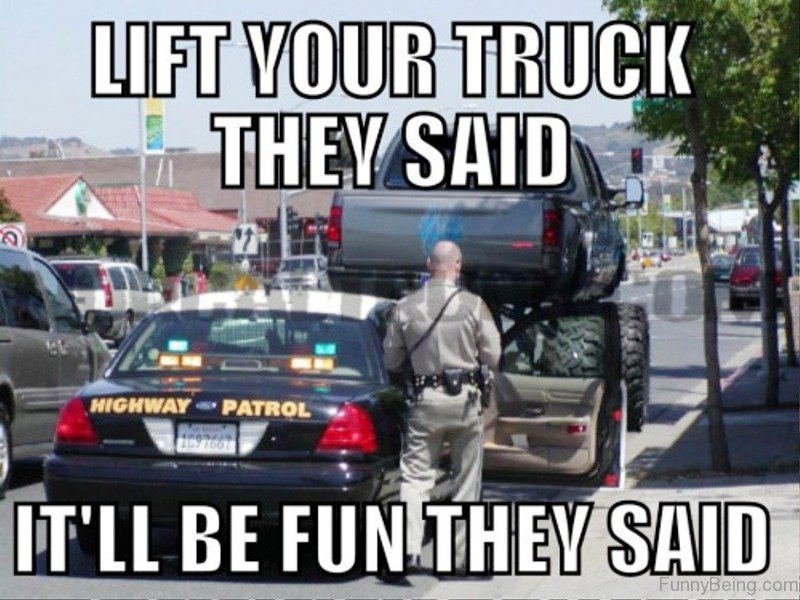 Let Your Truck They Said 69 amazing truck memes