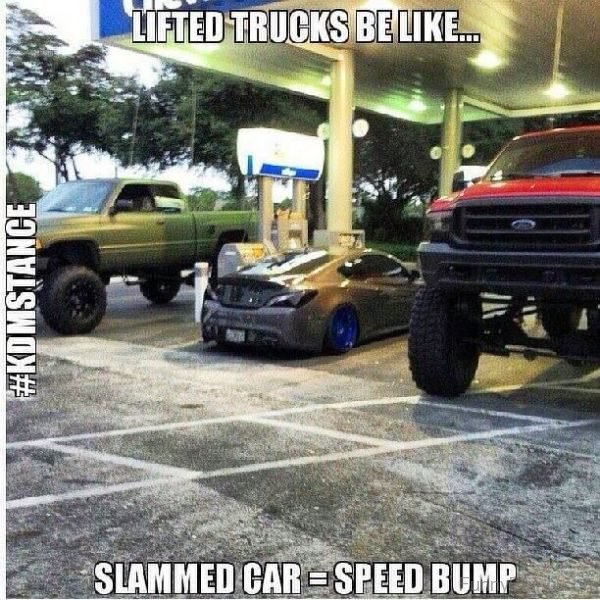 Lifted Trucks Be Like
