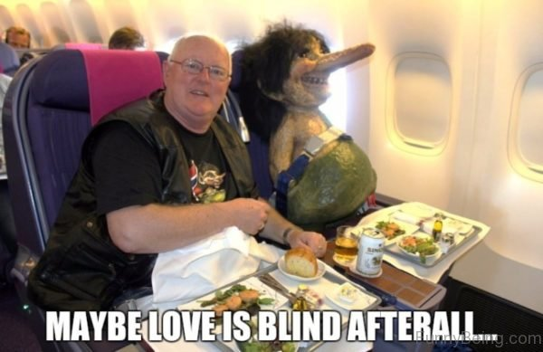 Maybe Love Is Blind Afterall