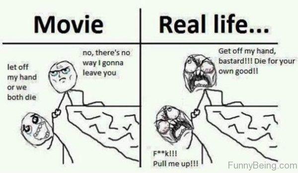 Movie Vs Real Life