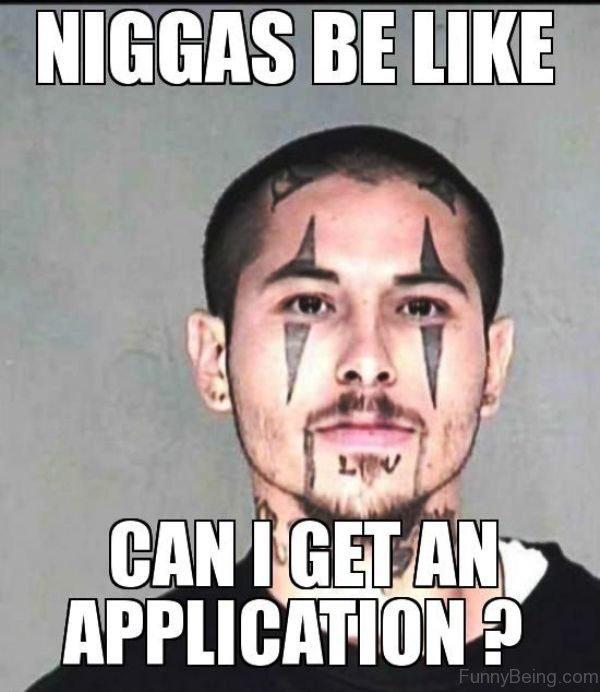 Niggas Be Like