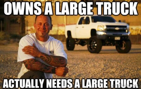Owns A Large Truck