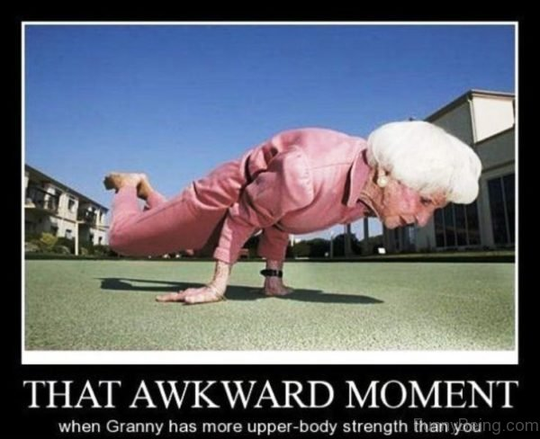 That Awkward Moment When Granny